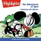 Adventures of Spot, The: Exploring with Splinter audiobook by