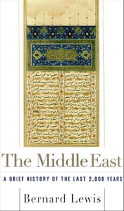 The Middle East ebook by Bernard Lewis