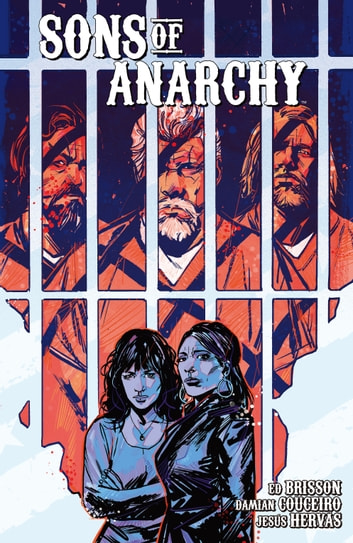 Sons of Anarchy Vol. 2 ebook by Ed Brisson,Damian Couceiro,Jesús Hervás