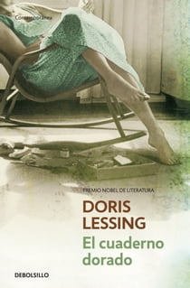 El cuaderno dorado ebook by Doris Lessing