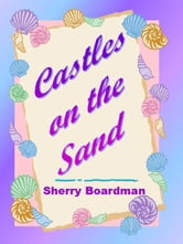 Castles on the Sand ebook by Sherry Boardman