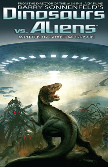 Dinosaurs Vs Aliens Graphic Novel Volume 1 Ebook By Barry