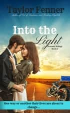 Into the Light ebook by Taylor Fenner