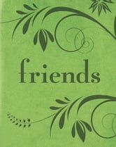 Friends ebook by Barbara Paulding and Rene J. Smith