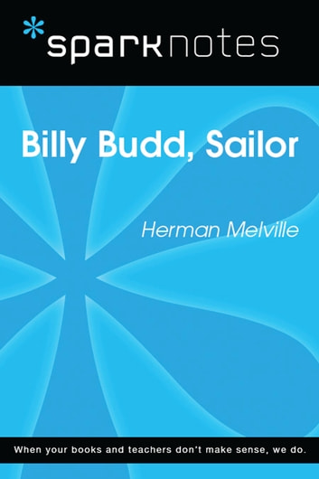 Billy Budd (SparkNotes Literature Guide) ebook by SparkNotes
