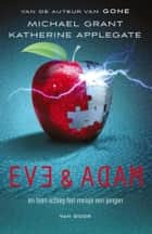Eve en Adam ebook by Michael Grant,Katherine Applegate