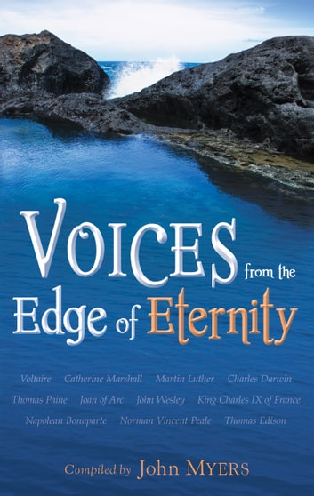 Voices from the Edge of Eternity 電子書 by John Myers