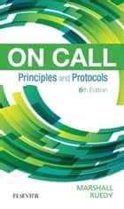 On Call Principles and Protocols ebook by Shane A. Marshall, MD, FRCPC,...