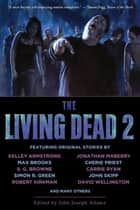 The Living Dead 2 ekitaplar by John Joseph Adams