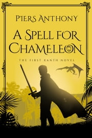A Spell for Chameleon ebook by Piers Anthony