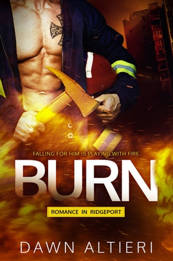 Burn ebook by Dawn Altieri