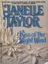 Kiss Of The Night Wind ebook by Janelle Taylor
