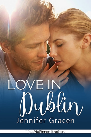 Love in Dublin ebook by Jennifer Gracen