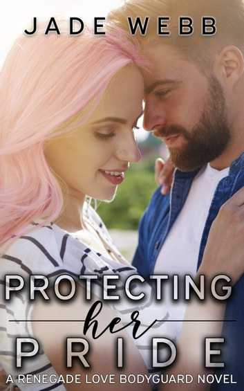 Protecting Her Pride ebook by Jade Webb