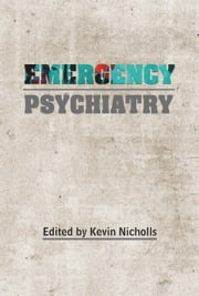 Emergency Psychiatry ebook by