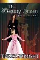 The Beauty Queen ebook by Terry Wright