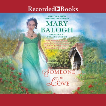 Someone to Love livre audio by Mary Balogh