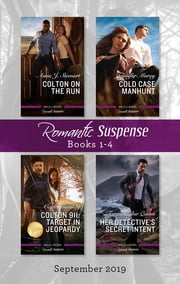 Colton on the Run/Cold Case Manhunt/Colton 911 - Target in Jeopardy/Her Detective's Secret Intent ebook by Carla Cassidy, Jennifer Morey, Tara Taylor Quinn,...