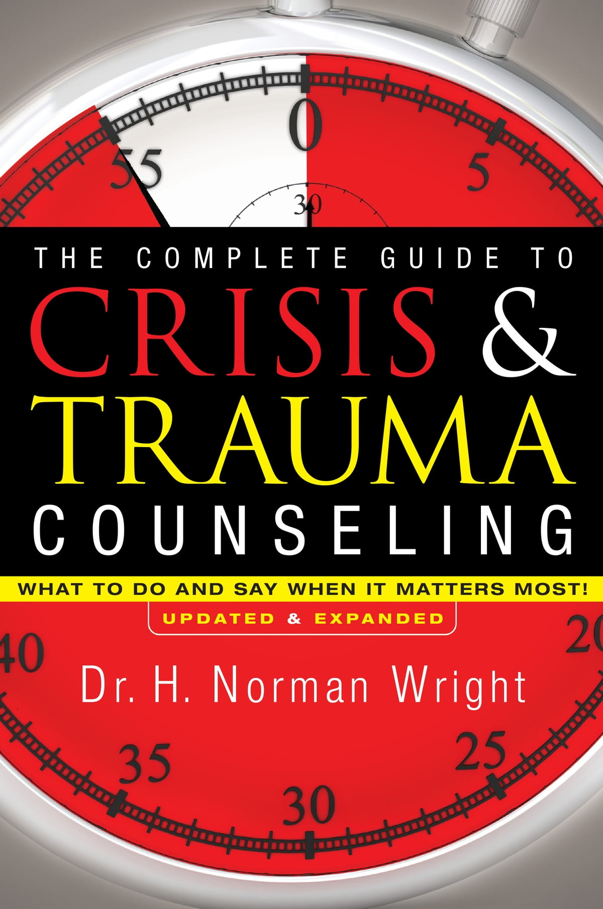 The complete guide to crisis trauma counseling ebook by h the complete guide to crisis trauma counseling ebook by h norman wright 9781441267580 rakuten kobo fandeluxe Epub