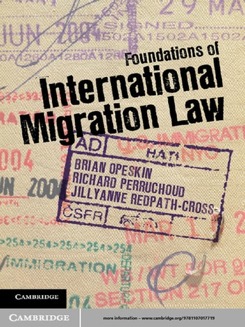 Foundations of International Migration Law ebook by