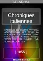 Chroniques italiennes ebook by Stendhal