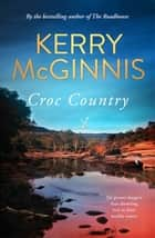 Croc Country ebook by Kerry McGinnis