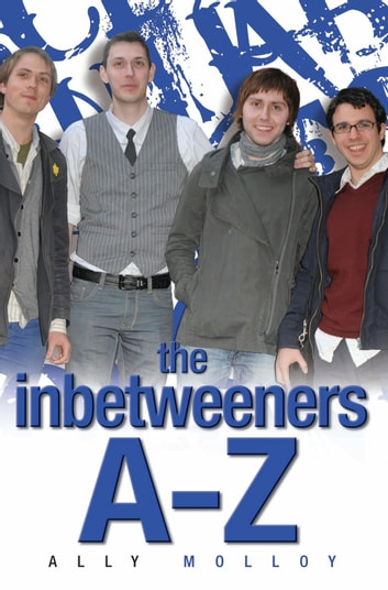 The Inbetweeners A Z Ebook By Matthew Richardson border=