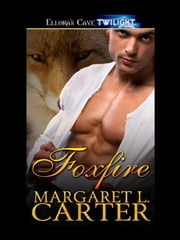 Foxfire ebook by Margaret L. Carter