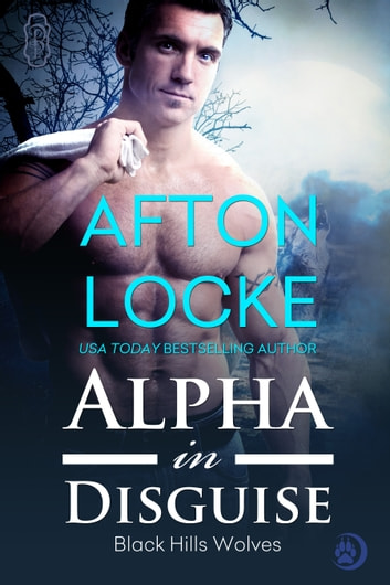 Alpha in Disguise ebook by Afton Locke