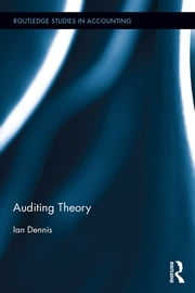 Auditing Theory ebook by Ian Dennis