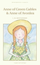 Anne of Green Gables & Anne of Avonlea ebook by Lucy Montgomery