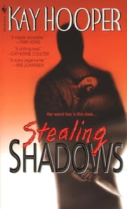 Stealing Shadows - A Bishop/Special Crimes Unit Novel ebook by Kay Hooper