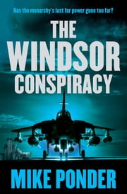 The Windsor Conspiracy ebook by Mike Ponder