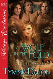 A Wolf in the Fold ebook by Tymber Dalton