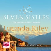 The Seven Sisters audiobook by Lucinda Riley