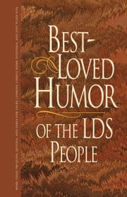 Best-Loved Humor of the LDS People ebook by