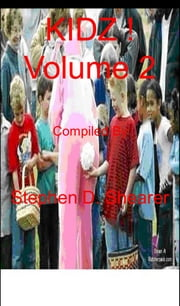 KIDZ! Volume 2 ebook by Stephen Shearer