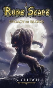 RuneScape: Legacy of Blood ebook by T.S Church