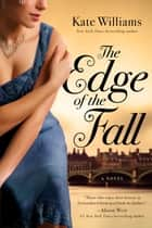 The Edge of the Fall: A Novel (The Storms of War) ebook by Kate Williams