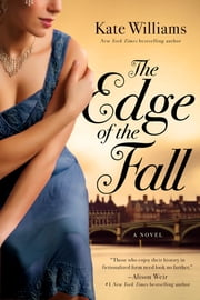 The Edge of the Fall: A Novel ebook by Kate Williams