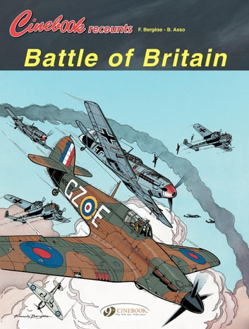Cinebook Recounts - Volume 1 - Battle of Britain ebook by B. Asso,Bergese