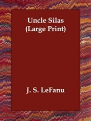Uncle Silas ebook by J. S. LeFanu