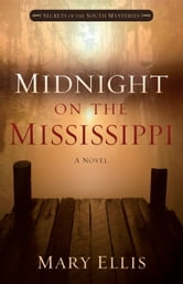 Midnight on the Mississippi ebook by Mary Ellis