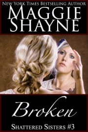 Broken ebook by Maggie Shayne