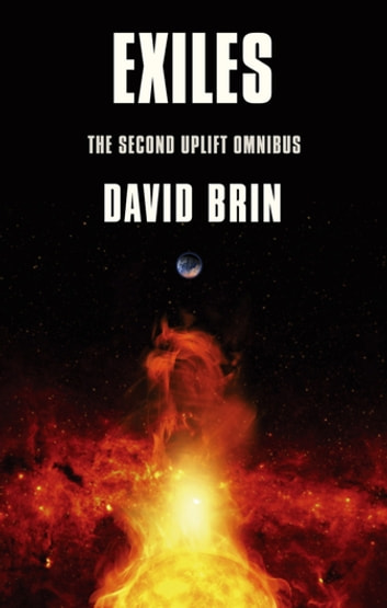Exiles - The Uplift Storm Trilogy ebook by David Brin