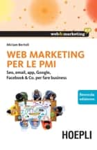 Web Marketing per le PMI ebook by Miriam Bertoli