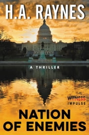 Nation of Enemies - A Thriller ebook by H.A. Raynes