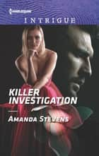 Killer Investigation ebook by Amanda Stevens