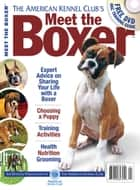 Meet the Boxer ebook by Dog Fancy Magazine