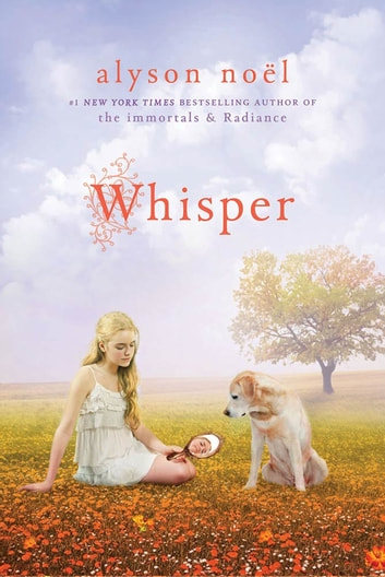 Whisper - A Riley Bloom Book ebook by Alyson Noël
